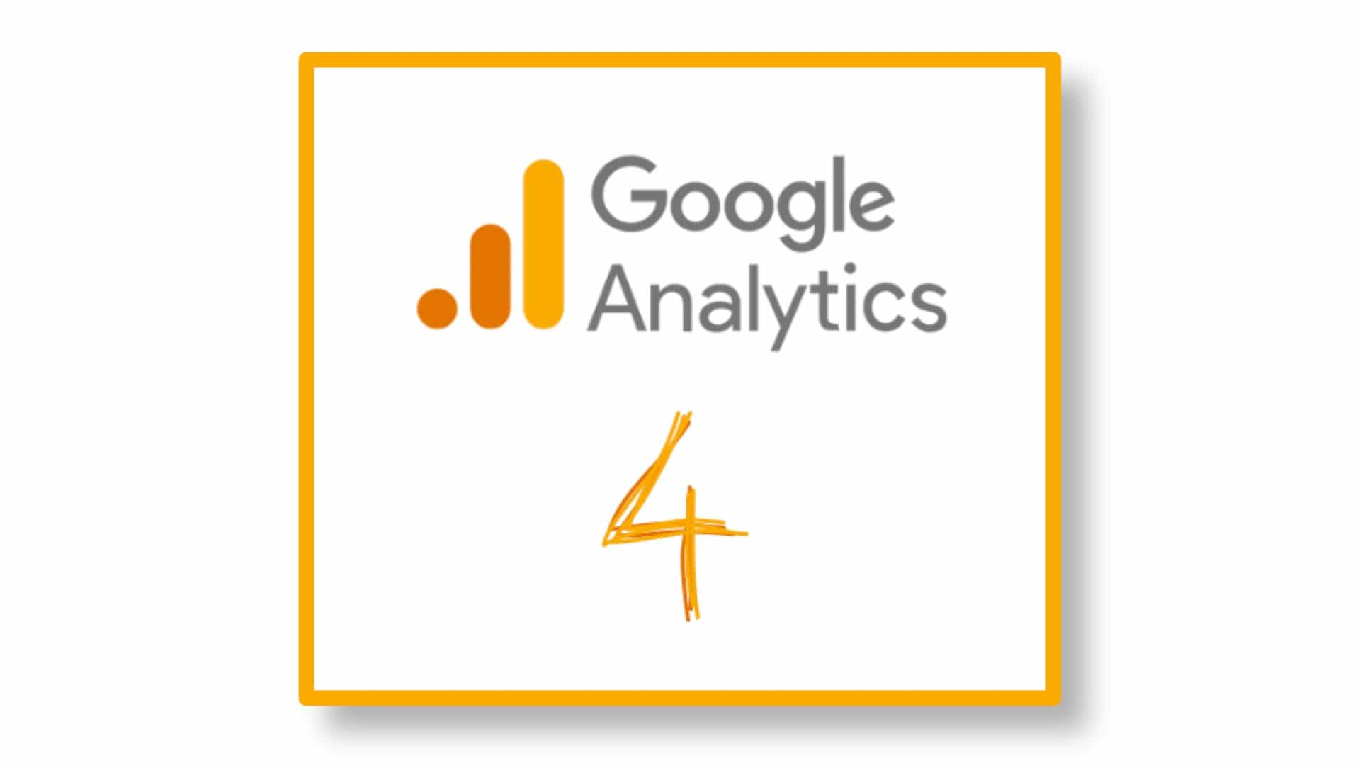What You Need to Know About Google Analytics 4